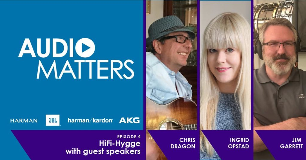 Audio Matters Podcast 4 - Hi-Fi Hygge