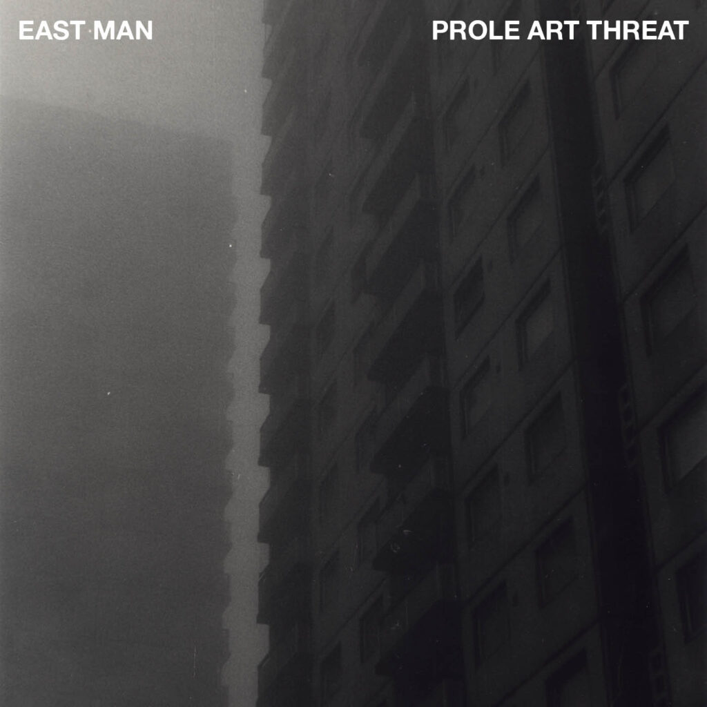 East Man - Prole Art Threat