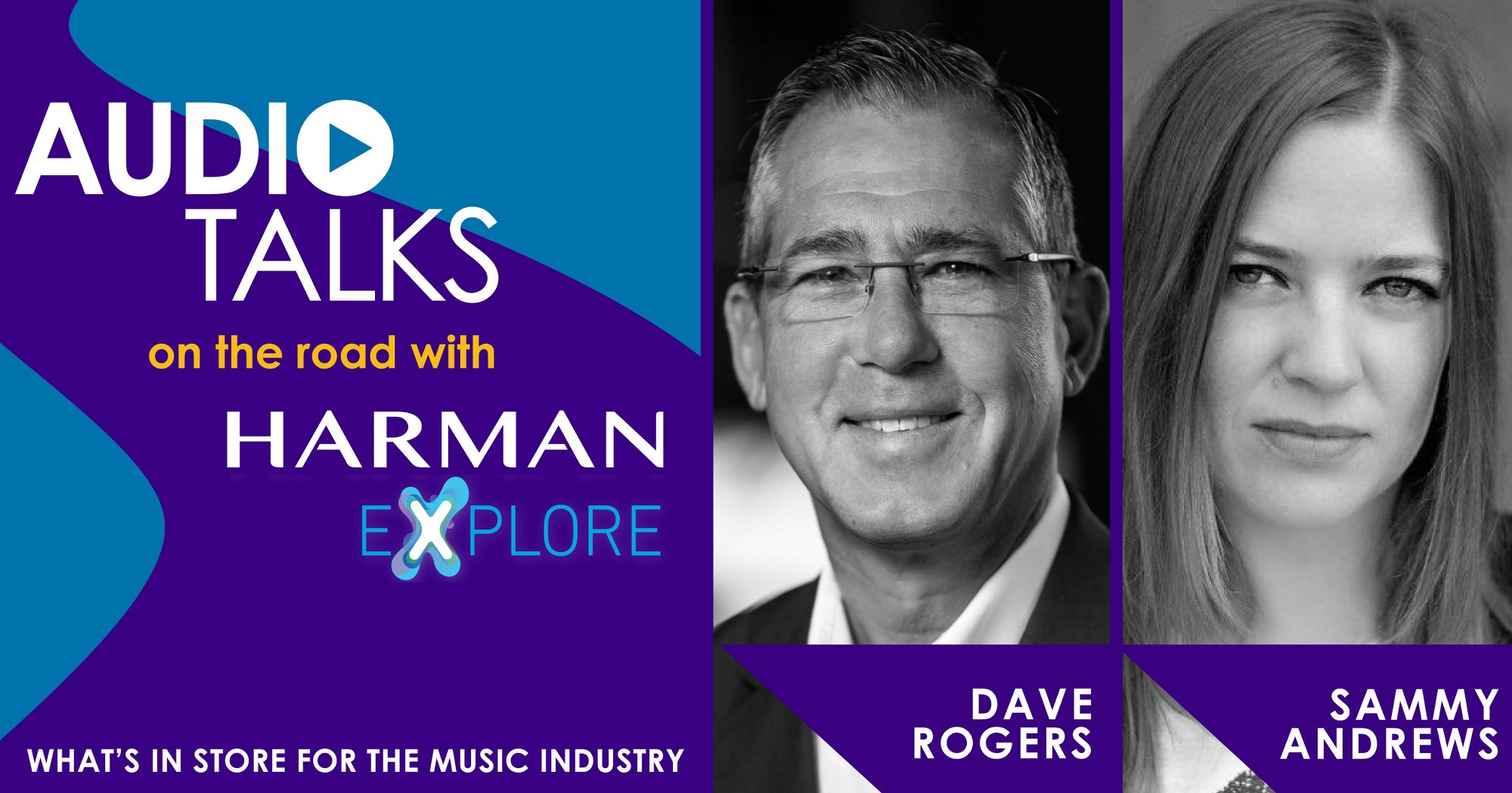 HARMAN ExPLORE: What's in store for the Music Industry