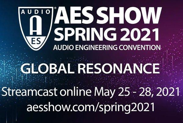 AES SHOW SPRING 2021 (SPEAKER)