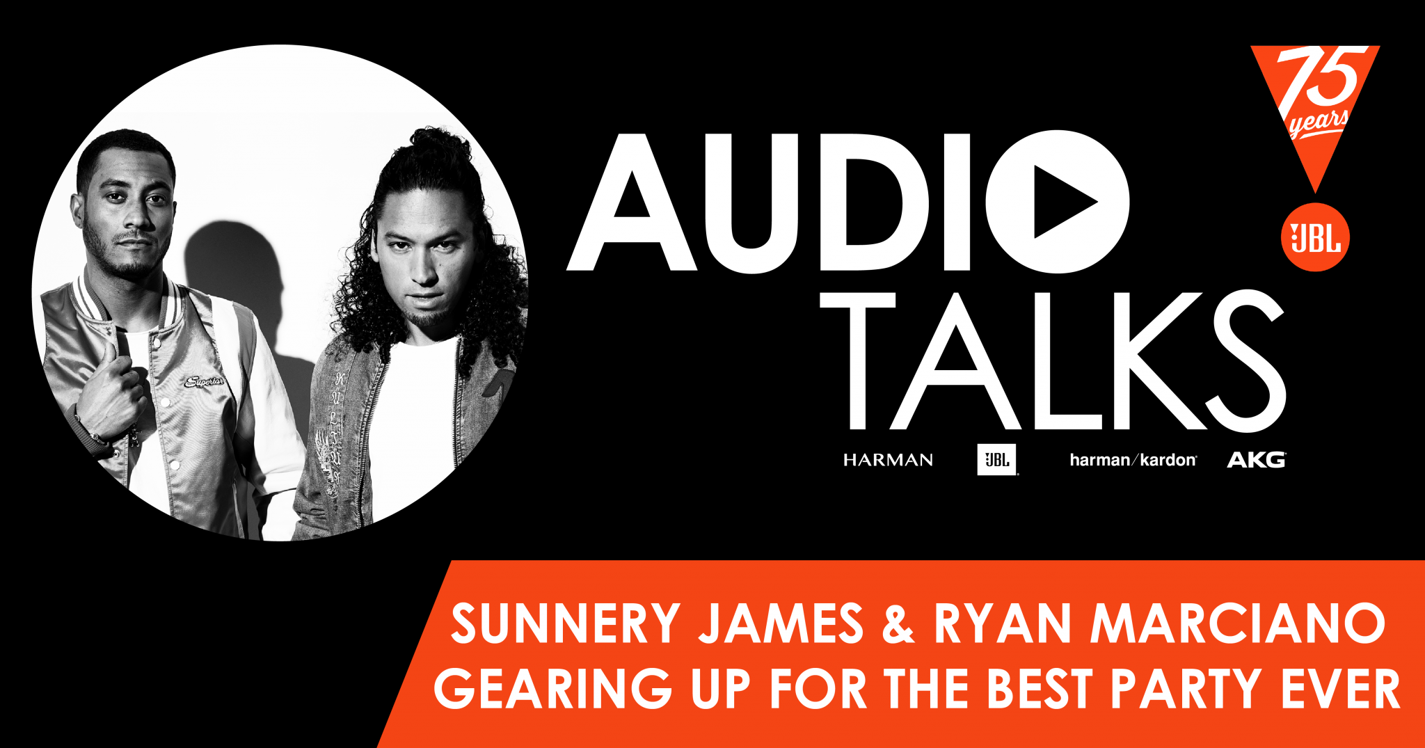 Sunnery James & Ryan Marciano Gearing Up For The Best Party Ever