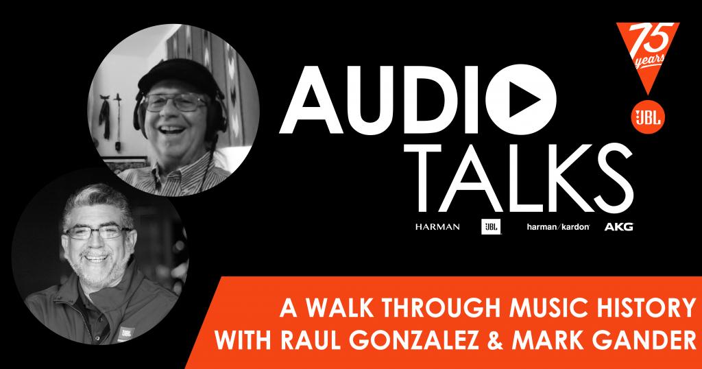 A Walk Through Music History With Raul Gonzalez & Mark Gander